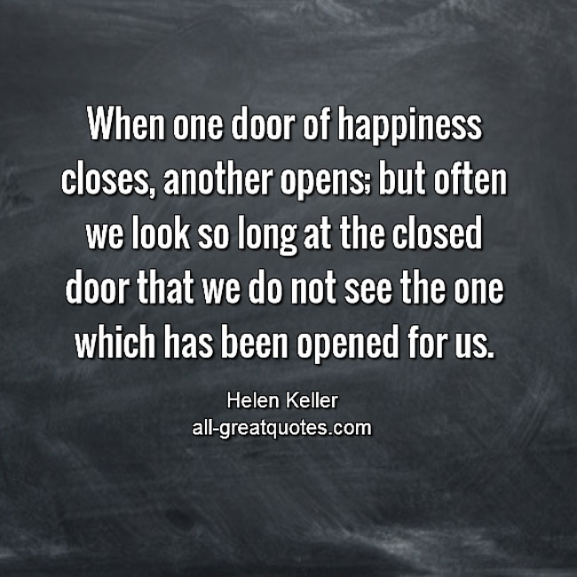 When one door of happiness closes, another opens | Happiness Quotes