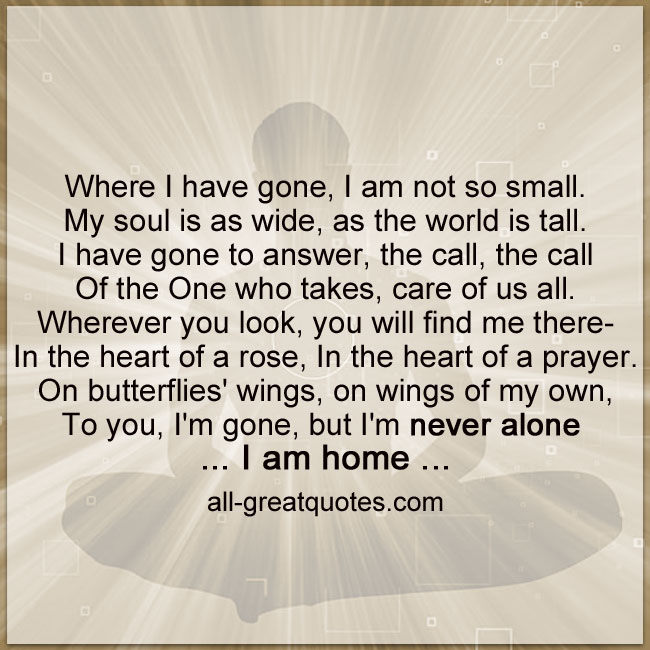 Where I have gone I'm not so small | Grief loss inspirational poem