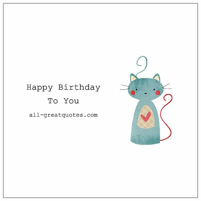 Wishing Happy Birthday To You Birthday Cards