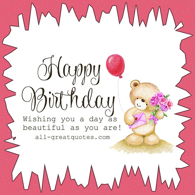 Wishing you a day as beautiful as you are. Cute Happy Birthday Card