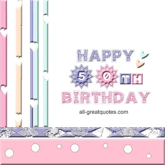 Happy 50th Birthday | Free Birthday Cards