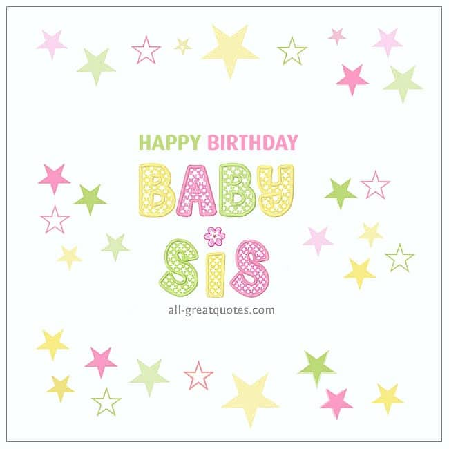 Happy Birthday Baby Sis Little Sister Free Cards