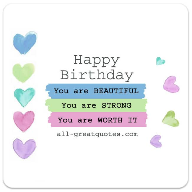 Free Birthday Cards Inspiring Quotes | You are BEAUTIFUL