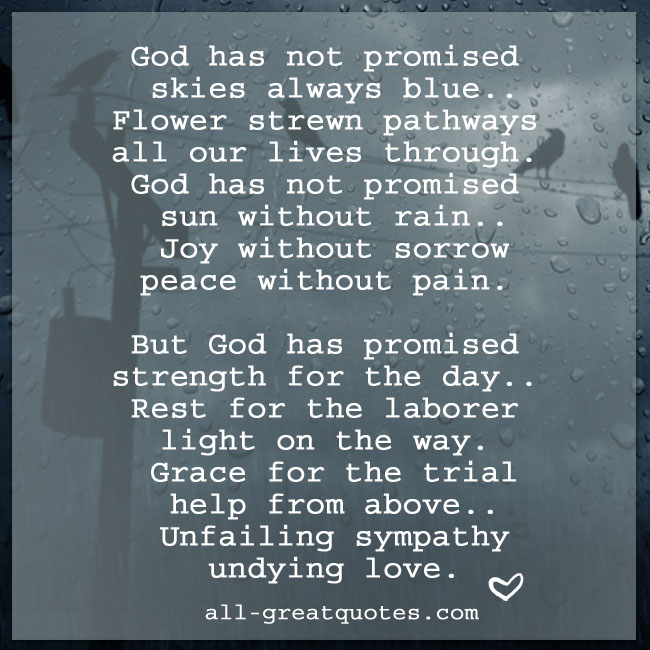 God has not promised skies always blue | Grief Loss Poems Cards