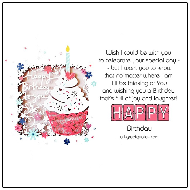 Happy Birthday Free Birthday Cards Wish I Could Be With You On Your Special Day Card