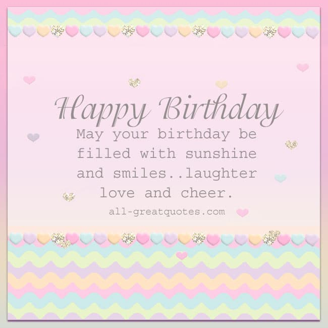 Happy Birthday May your birthday be filled with sunshine Free Birthday Cards