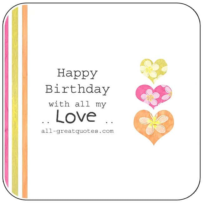 Happy Birthday With All My Love Birthday Card