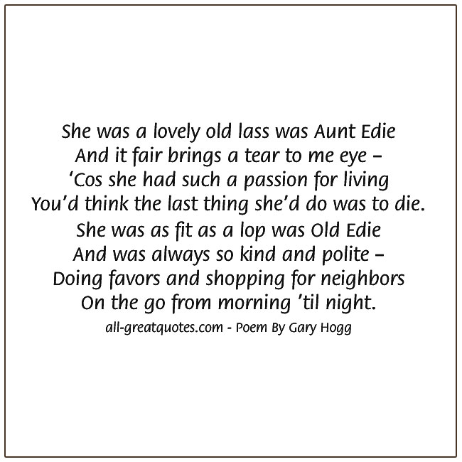She Was A Lovely Old Las Was Aunt Edie And If Fair Brings A Tear To My Eye By Gary Hogg