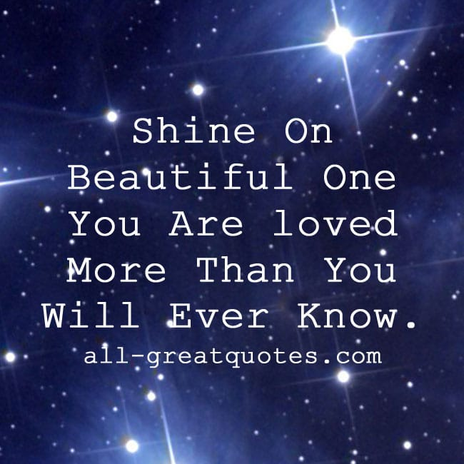 Shine On Beautiful One You   Grief Loss Cards