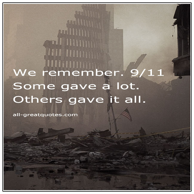 September 11 2001 Some Gave A Lot Others Gave It All Memorial Card