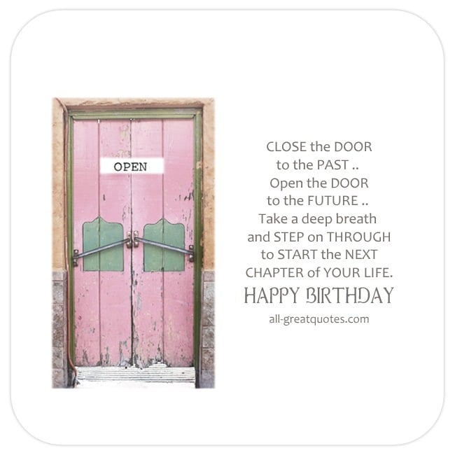 Close the door to the past - Inspirational Quote Birthday Card