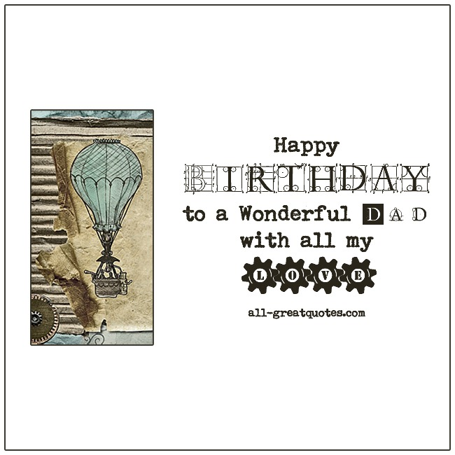 Happy Birthday to a wonderful Dad with all my love | Free Birthday Cards