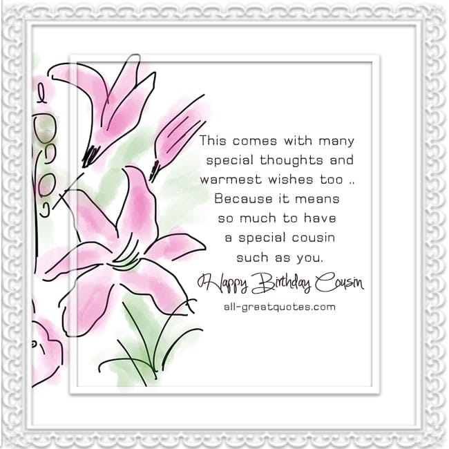 Happy Birthday Cousin This Comes With Many Special Thoughts