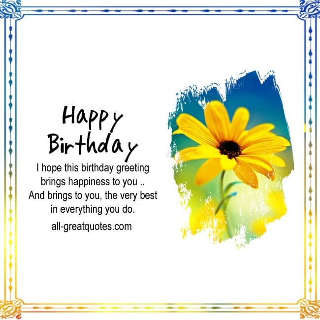 Hope this birthday greeting brings happiness to you i hope this birthday greeting brings happiness to you bookmarktalkfo Gallery