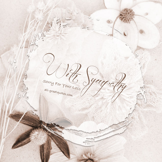 With Sympathy Sorry For Your Loss | Sympathy Cards For Facebook