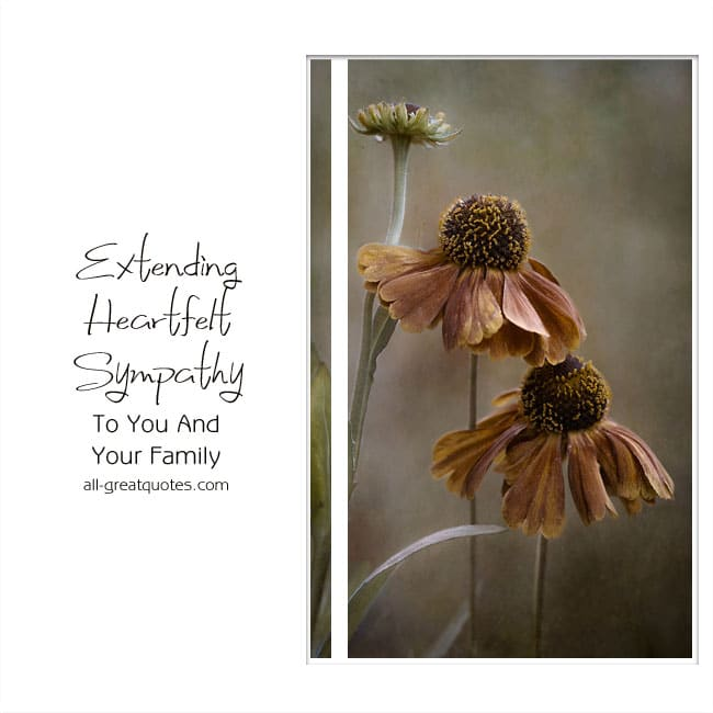 Extending Heartfelt Sympathy To You And Your Family | | Heartfelt Sympathy Cards