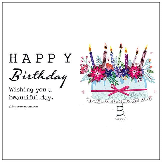 Happy Birthday Wishing You A Beautiful Day Birthday Card