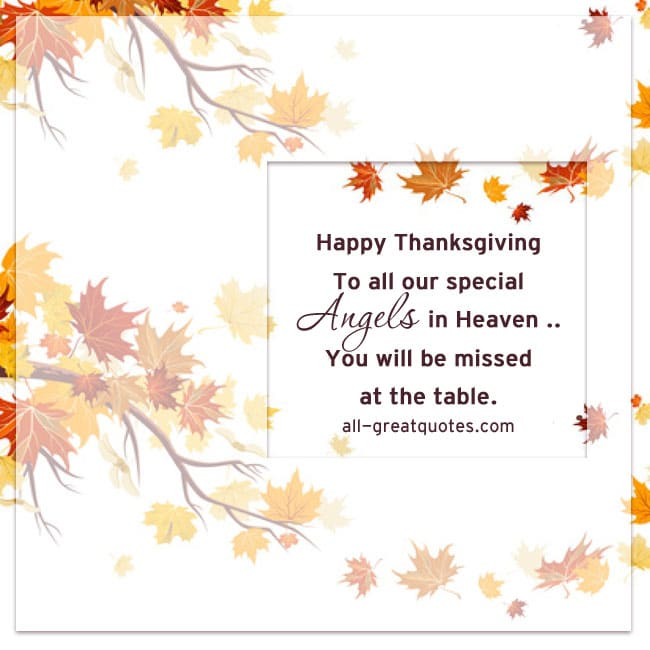 Happy Thanksgiving - To all our special ANGELS in Heaven | Thanksgiving In Heaven