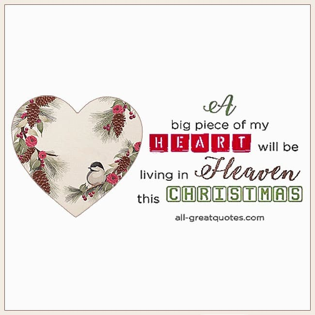 A Big Piece Of My Heart Will Be Living In Heaven this Christmas In Heaven Cards