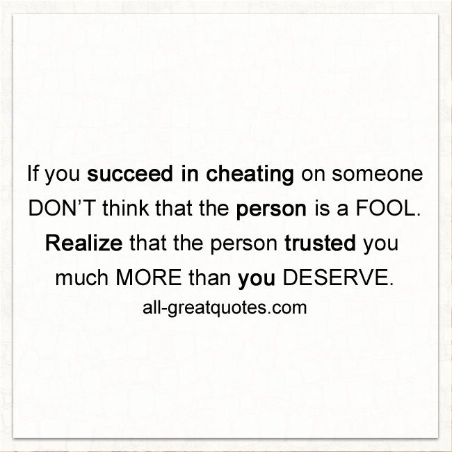 If you succeed in cheating on someone | Cheating Quotes