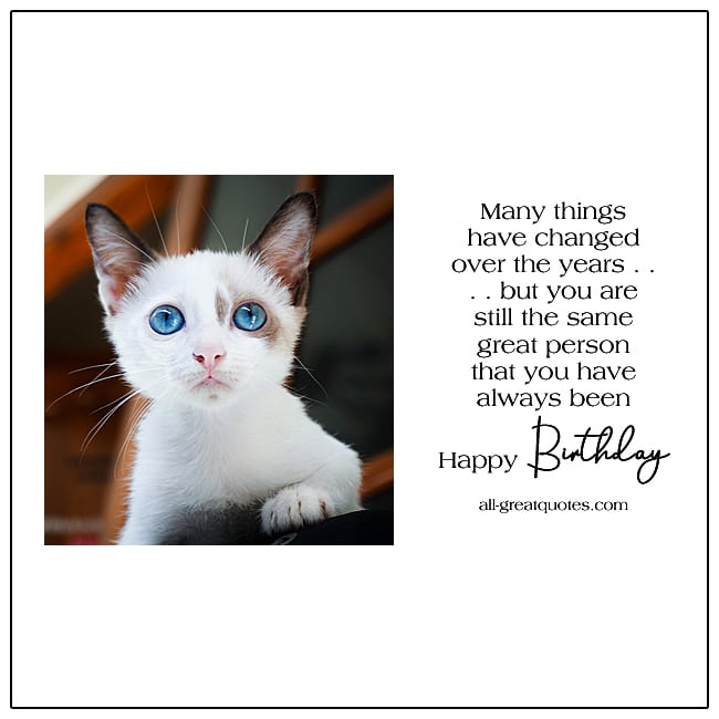 Many Things Have Changed Over The Years Free Birthday Card With Cat