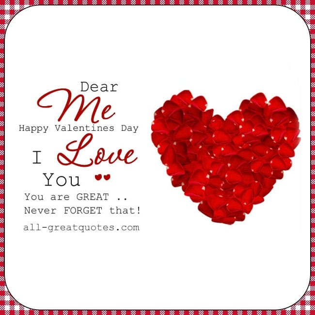 Dear-Me-Happy-Valentines-Day-I-Love-You-You-Are-Great-Valentines Day Cards