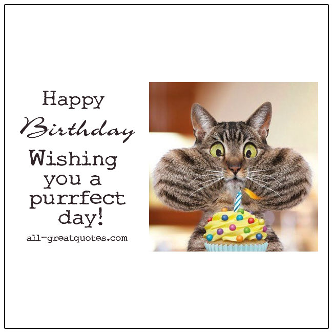 Happy Birthday Wishing You A Perfect Day Card