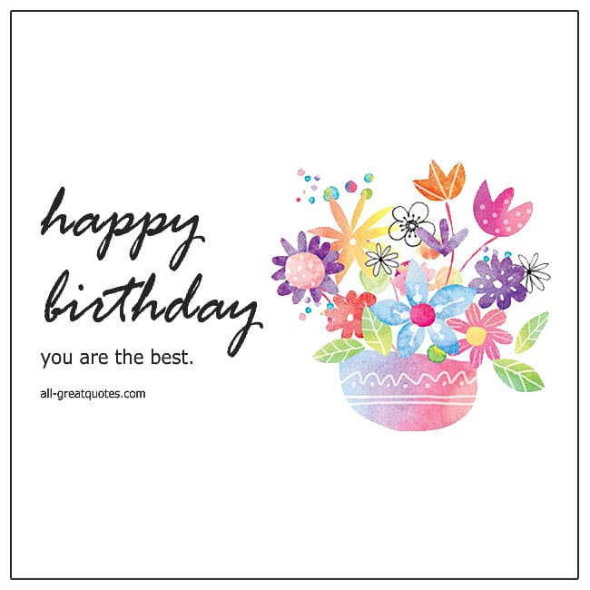 Happy Birthday You Are The Best Flower Pot Birthday Card