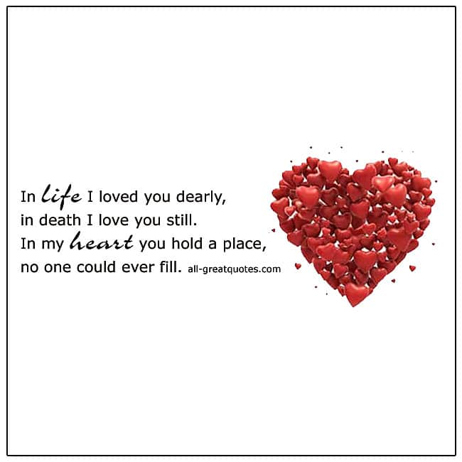 In Life I Loved You Dearly In Death Grief Verse Card