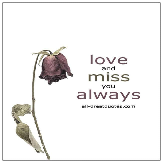 Love And Miss You Always Grief Quotes