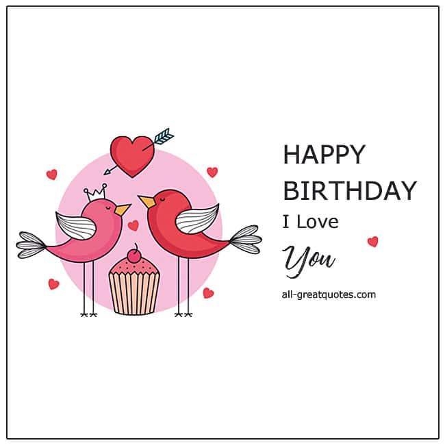 Happy Birthday I Love You Free Romantic Birthday Cards