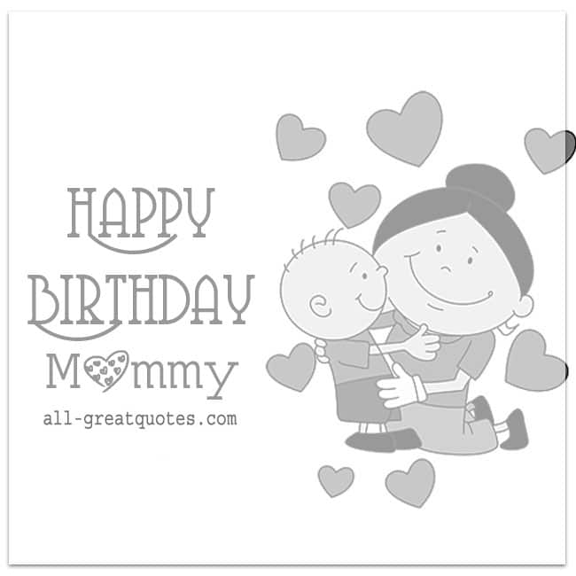 Happy Birthday Mommy Cute Birthday Cards Kids To Mother