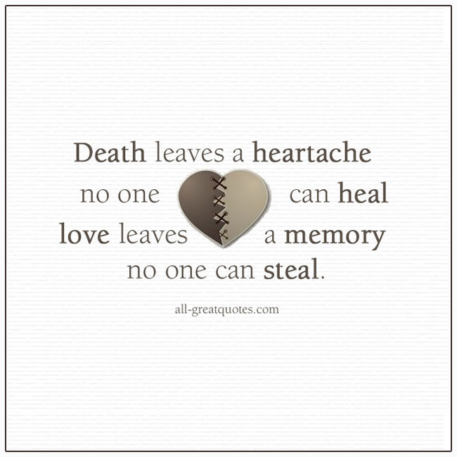 Death Leaves A Heartache No One Can Heal Grief Verses