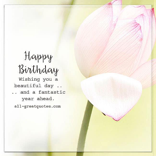 Happy Birthday - Wishing you a beautiful day