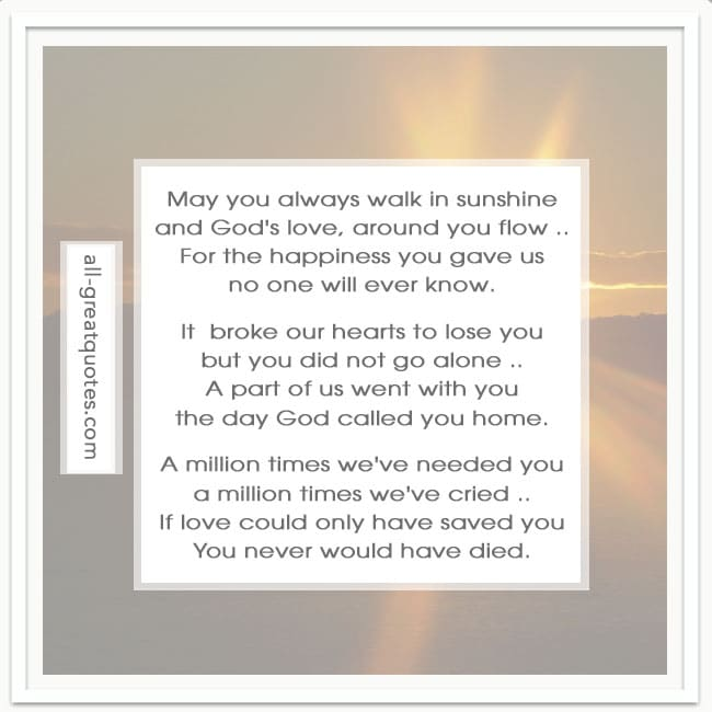 May_you_always_walk_in_sunshine_and_Gods_love_Memorial_Poems_Cards