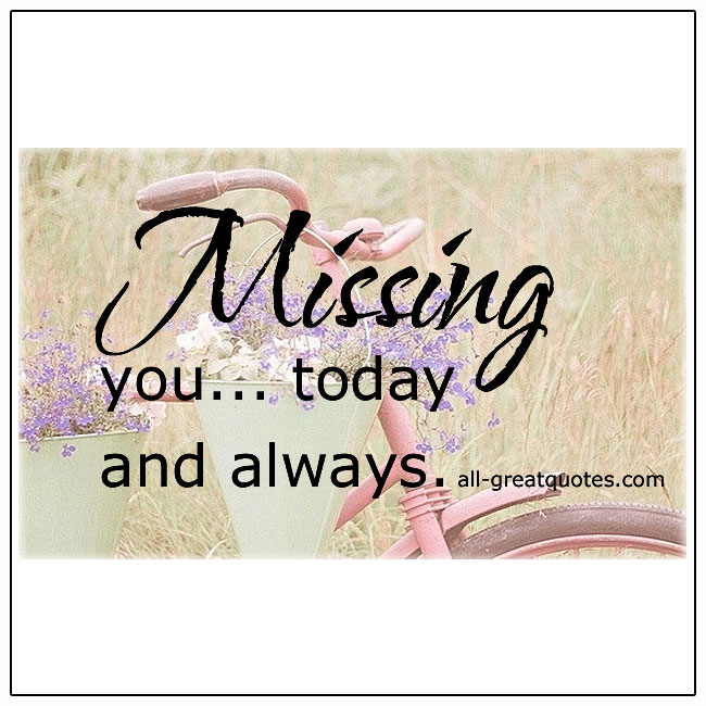 Missing You Today And Always Grief Memorial Cards