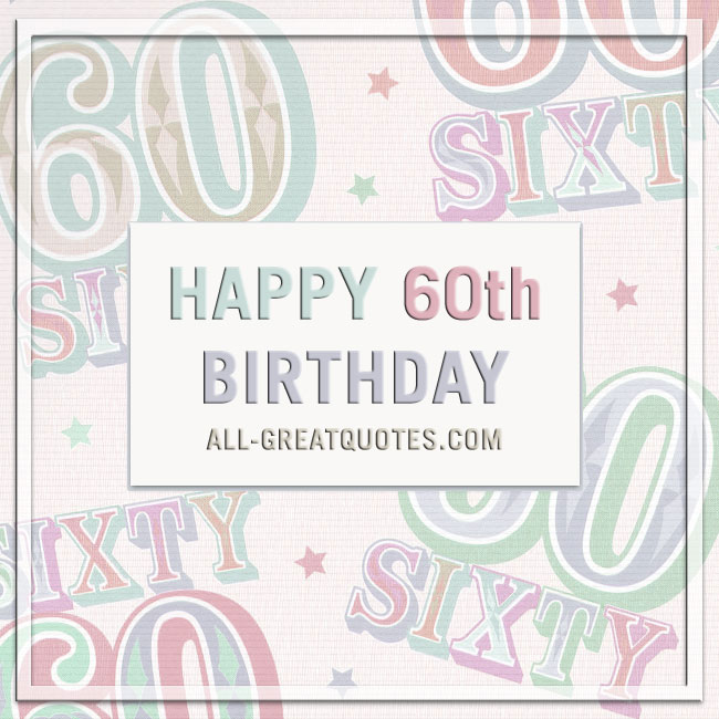 Share Free Happy 60th Birthday Cards