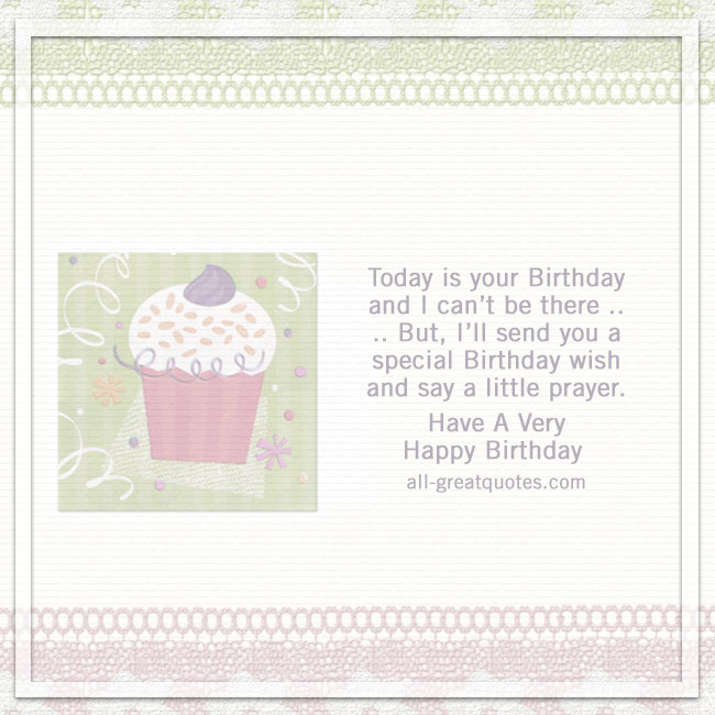 Today is your Birthday and I can't be there | Cupcake card