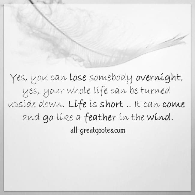 Yes you can lose somebody overnight Shania Twain