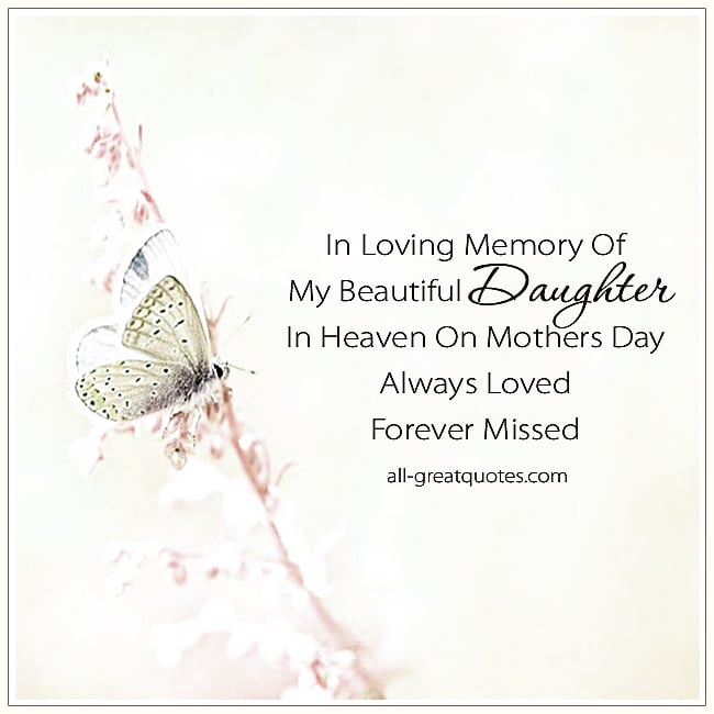 For My Beautiful Daughter In Heaven On Mothers Day Card