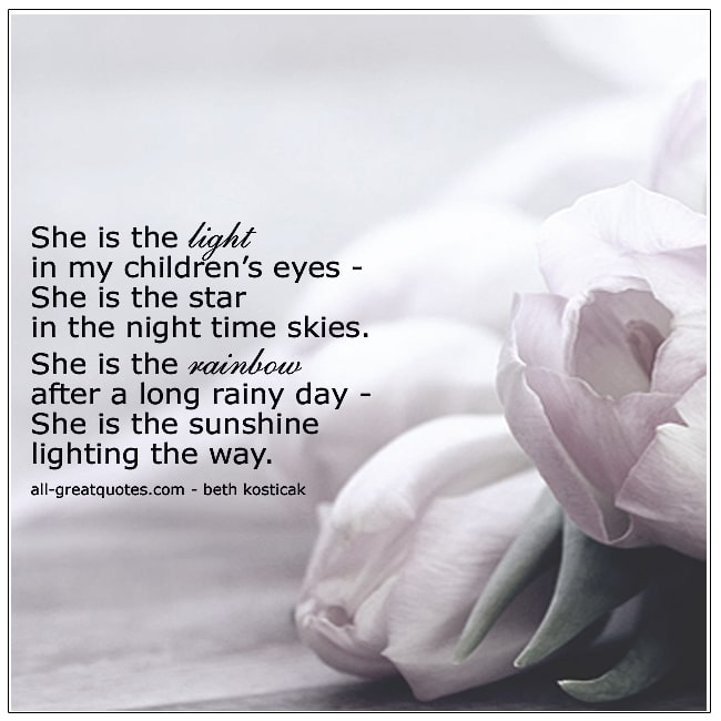 She Is The Light In My Children's Eyes Mother Grief Poems