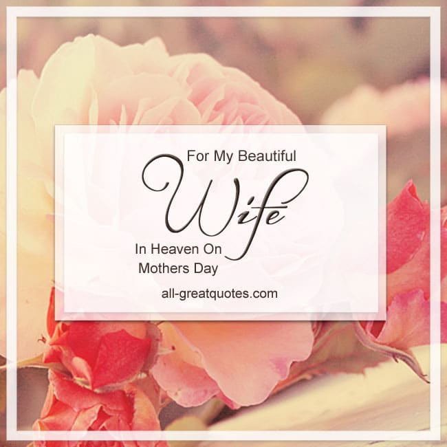 for-my-beautiful-wife-in-heaven-on-mothers-day