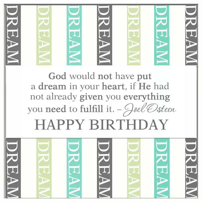 god_would_not_have_put_a_dream_in_your_heart_birthday_cards_quotes