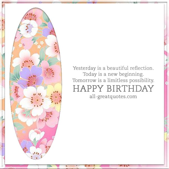 Yesterday is a beautiful reflection – Quotes for Birthday Cards