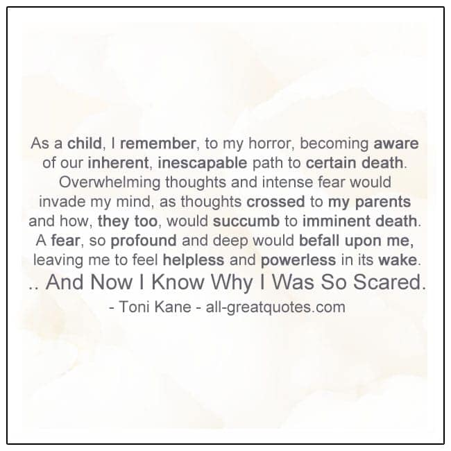 As A Child I Remember Fearing The Death Of My Parents Grief Quotes