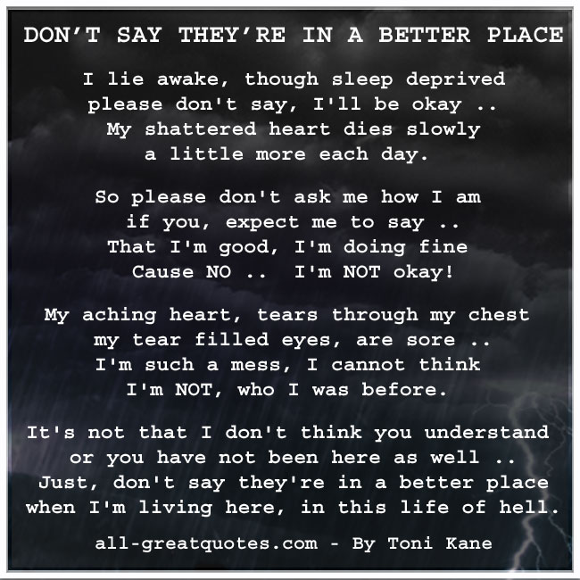 Dont_say_theyre_in_a_better_place_By_Toni_Kane_grief_loss_poem_card