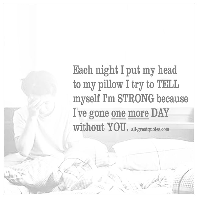 Each Night I Put My Head To My Pillow Grief Loss Quotes Cards