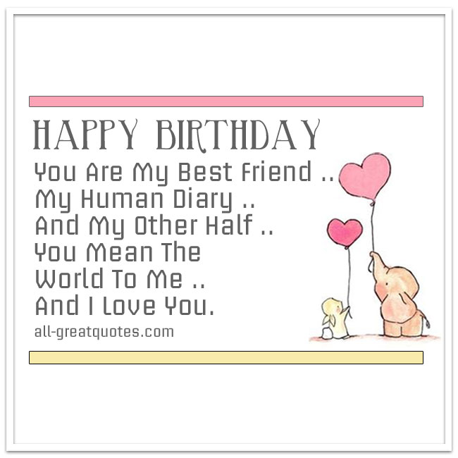 You Are My Best Friend My Human Diary – Happy Birthday Cards for My Best Friend
