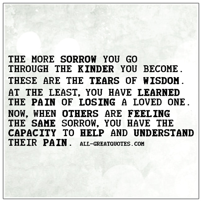 the-more-sorrow-you-go-through-the-kinder-you-become-grief-loss-cards