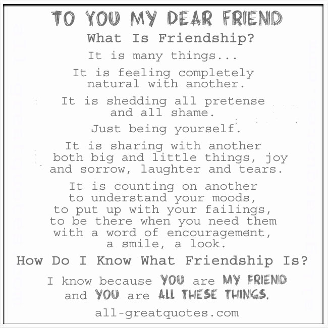 To_YOU_My_Dear_Friend_What_is_Friendship_It_is_many_things_friendship_quotes